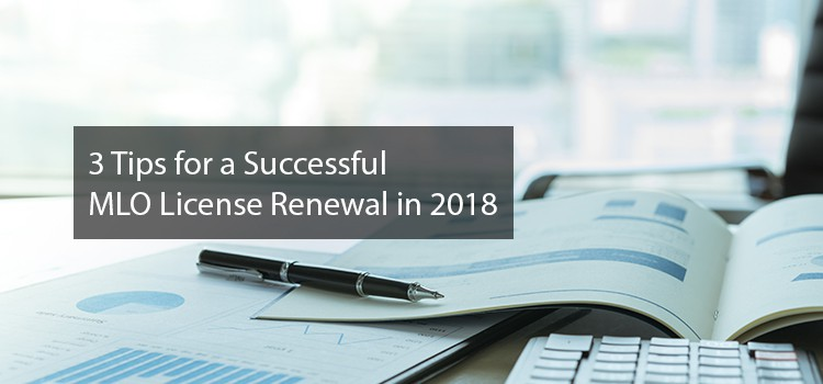 3 tips for a successful MLO license renewal in 2018